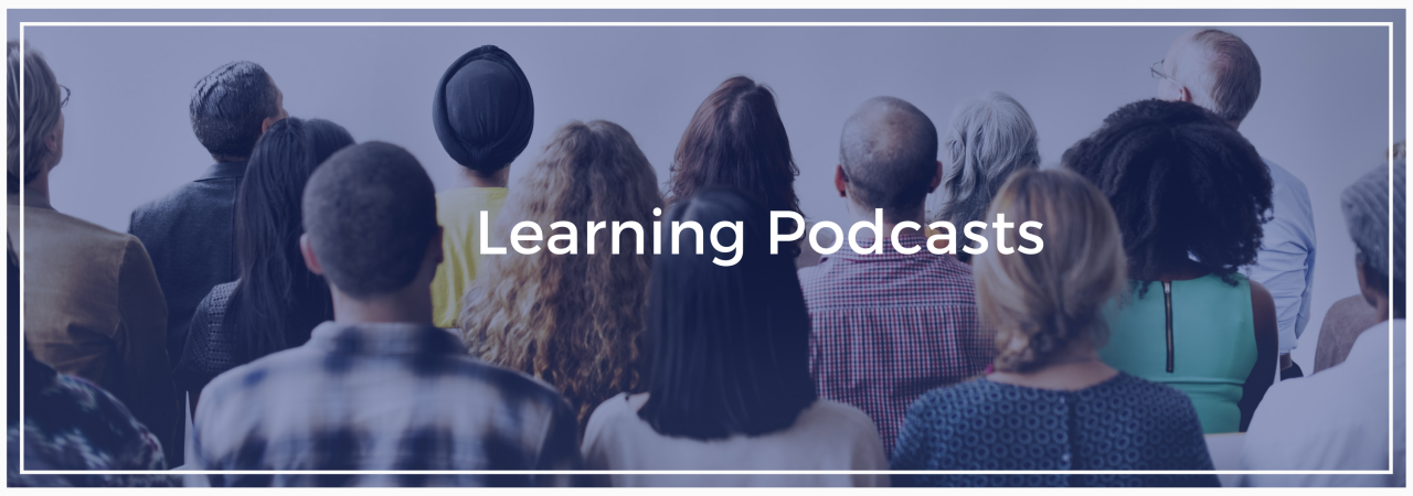 Learning Podcasts